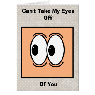 Happy Valentines Day Funny Eyes Card