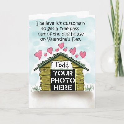 Happy Valentine's Day Funny Humor Dog House Card by icansketchu