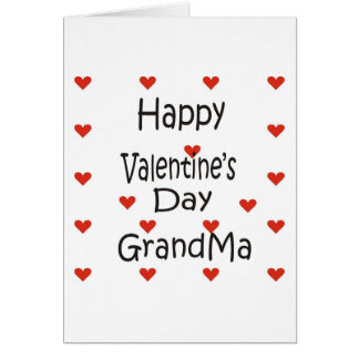Happy Valentine's Day GrandMa Card