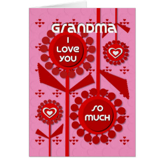 Happy Valentine's Day Grandma Hearts and Flowers Card