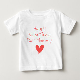 Happy Valentine's Day Mommy Baby T-Shirt