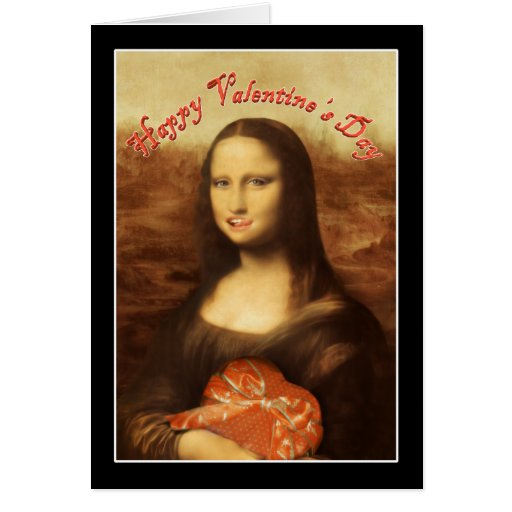 Happy Valentine's Day Mona Lisa ! Greeting Card
