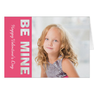 Happy Valentine's Day Photo Pink Be Mine Cutouts Card