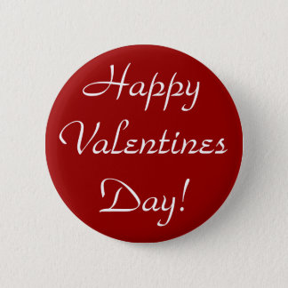 Happy Valentines Day! Pinback Button