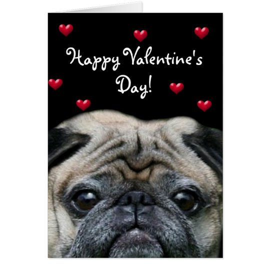 Happy Valentine's Day Pug greeting card