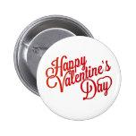 Happy Valentine's Day Text Design Pinback Button