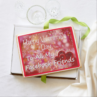 Happy Valentines Day To All My Facebook Friends Jumbo Shortbread Cookie
