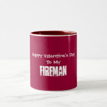 Happy Valentine's Day To My, Fireman-Mug Two-Tone Coffee Mug