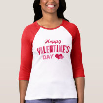 Happy Valentine's Day | Women's T-Shirt