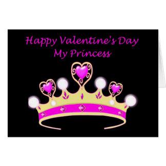 Happy Valentine's Dayto my Princess with tiara Card