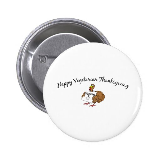Happy Vegetarian Thanksgiving Buttons