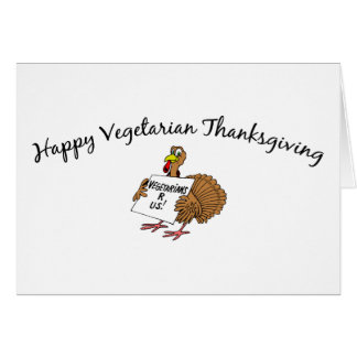 Happy Vegetarian Thanksgiving Greeting Cards