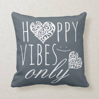 Happy Vibes Only Throw Pillow