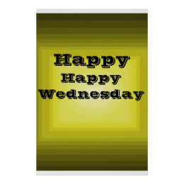 Happy Wednesday Yellow Color code it Day of Week Poster
