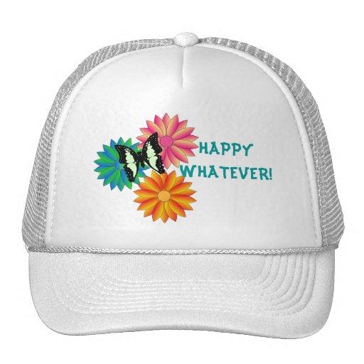 Happy Whatever Hat
