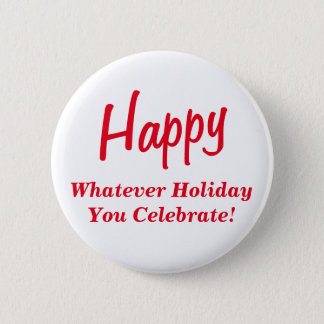 Happy Whatever Holiday You Celebrate! Red Text Button