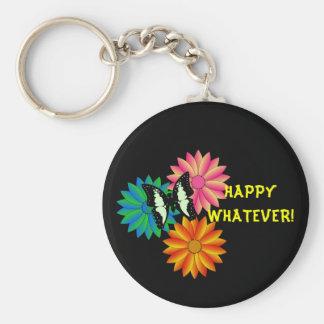 Happy Whatever Keychain