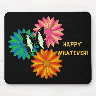 Happy Whatever Mousepad