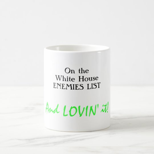 Happy White House enemy Coffee Mug