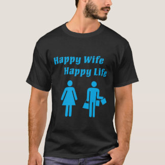 Happy Wife Happy Life Blue T-Shirt