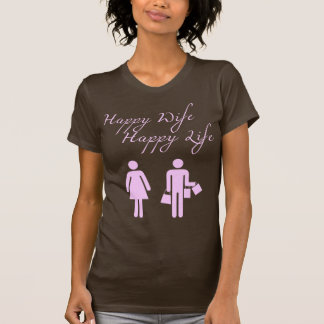 Happy Wife Happy Life Brown T-Shirt