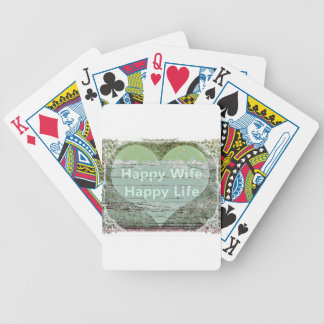 Happy Wife Happy Life by Kaye Talvilahti Bicycle Playing Cards