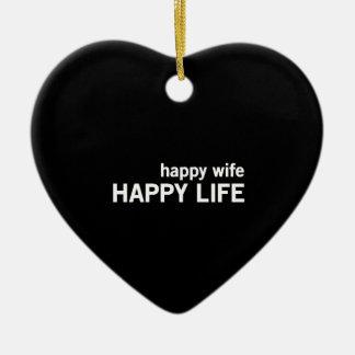 Happy Wife Happy Life Ceramic Ornament