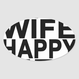 HAPPY WIFE HAPPY LIFE.png Oval Sticker