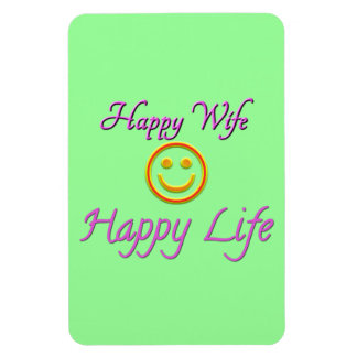 Happy Wife Happy Life Premium Flexi Magnet Flexible Magnets