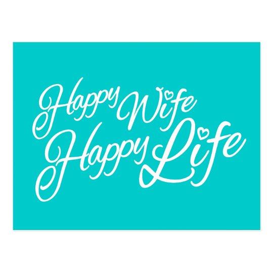 Happy wife happy life quote postcard