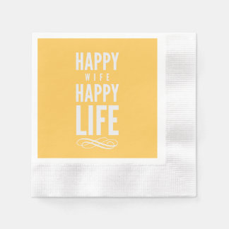 Happy Wife Happy Life Saying Yellow Paper Napkin