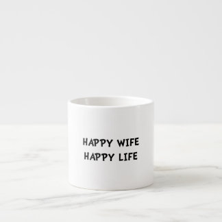 Happy Wife Life Espresso Cup