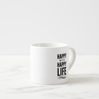 Happy Wife Wise Saying White Espresso Cup