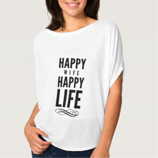 Happy Wife Wise Words Quote White T Shirt