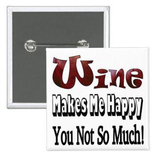 Happy Wine Pinback Button