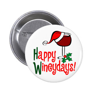 Happy WIneydays Pins