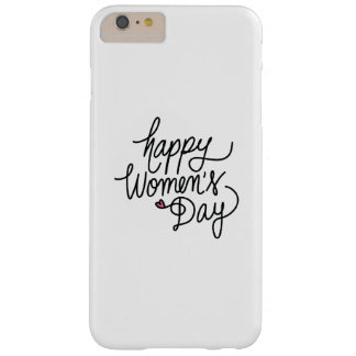 Happy Women's Day Barely There iPhone 6 Plus Case
