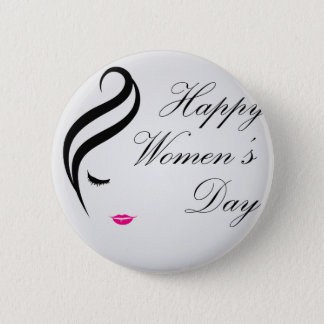 Happy womens day card with face of a lady pinback button