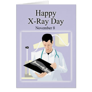 Happy X-Ray Day November 8 Card