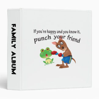 Happy & You Know It Punch Your Friend Binder