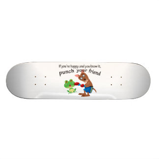 Happy & You Know It Punch Your Friend Skateboard Deck