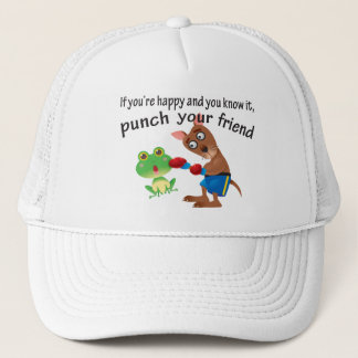 Happy & You Know It Punch Your Friend Trucker Hat