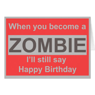 Happy Zombie Birthday Card