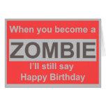 Happy Zombie Birthday Greeting Card
