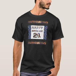 happybirthday happy birthday 20 twenty 20th  young T-Shirt