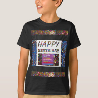 happybirthday happy birthday text quote greetings T-Shirt