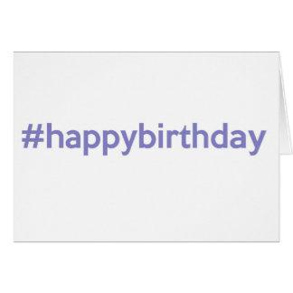 #happybirthday tarjeta de felicitación
