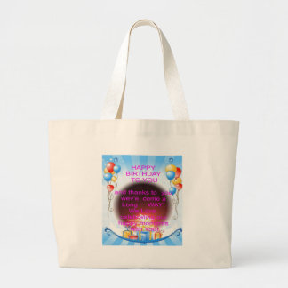 HappyBirthday To you Large Tote Bag