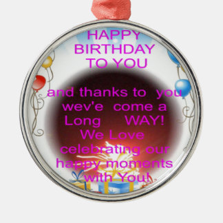 HappyBirthday To you Metal Ornament