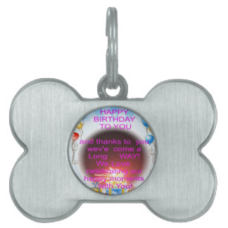 HappyBirthday To you Pet ID Tag